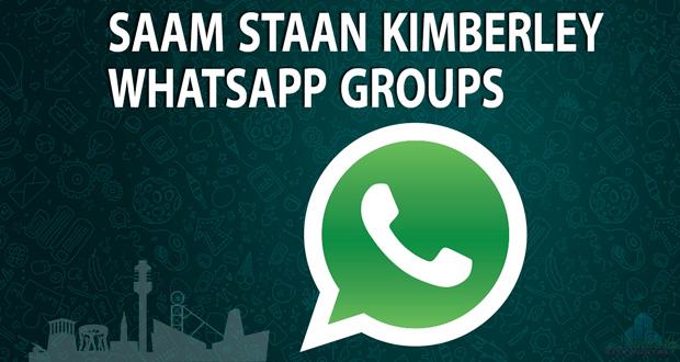 Saam Staan Kimberley WhatsApp Groups
