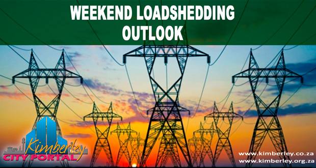 Kimberley Sol Plaatje Weekend Loadshedding Outlook