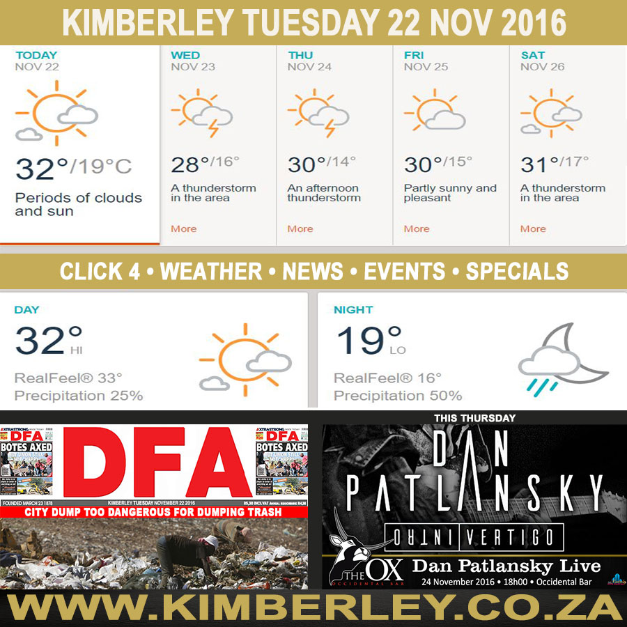 oday in Kimberley South Africa - Weather News Events 2016/11/22