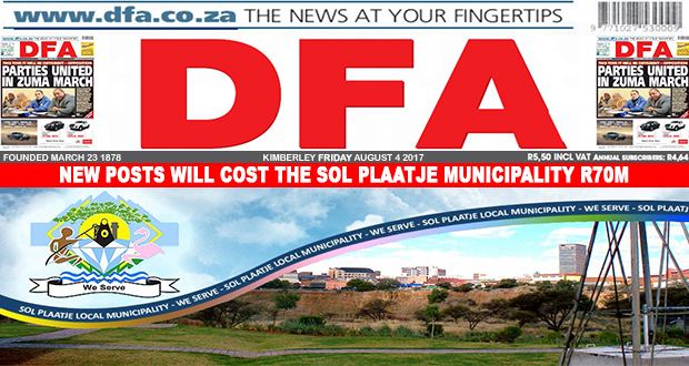 New posts will cost the Sol Plaatje municipality R70m