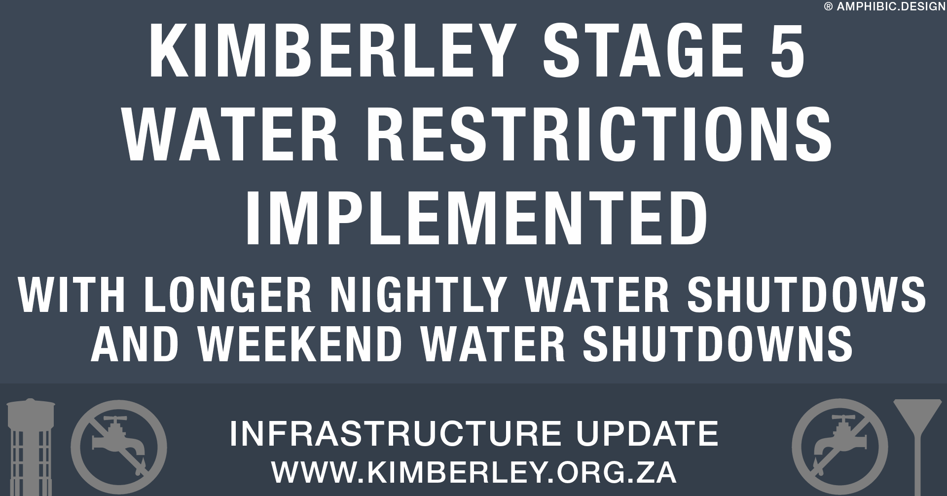 Stage 5 water restrictions implemented with longer nightly water shutdowns Kimberley Sol Plaatje