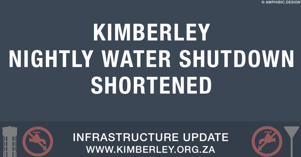 Kimberley Nightly water shut down shortened