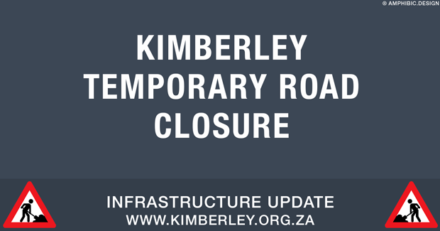 Kimberley-Sol_Plaatje_Municipality-Traffic-Road_Closure-V1_00a-620-TEMPLATE-