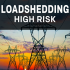 High risk of loadshedding